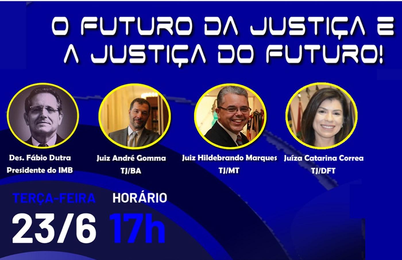 O Futuro da Justiça e a Justiça do Futuro
