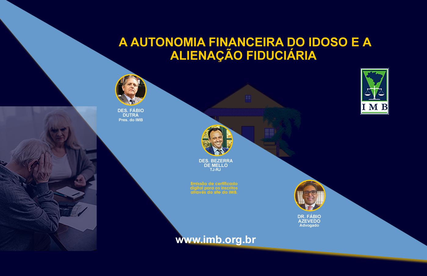 A AUTONOMIA FINANCEIRA DO IDOSO E A ALIENAÇÃO FIDUCIÁRIA