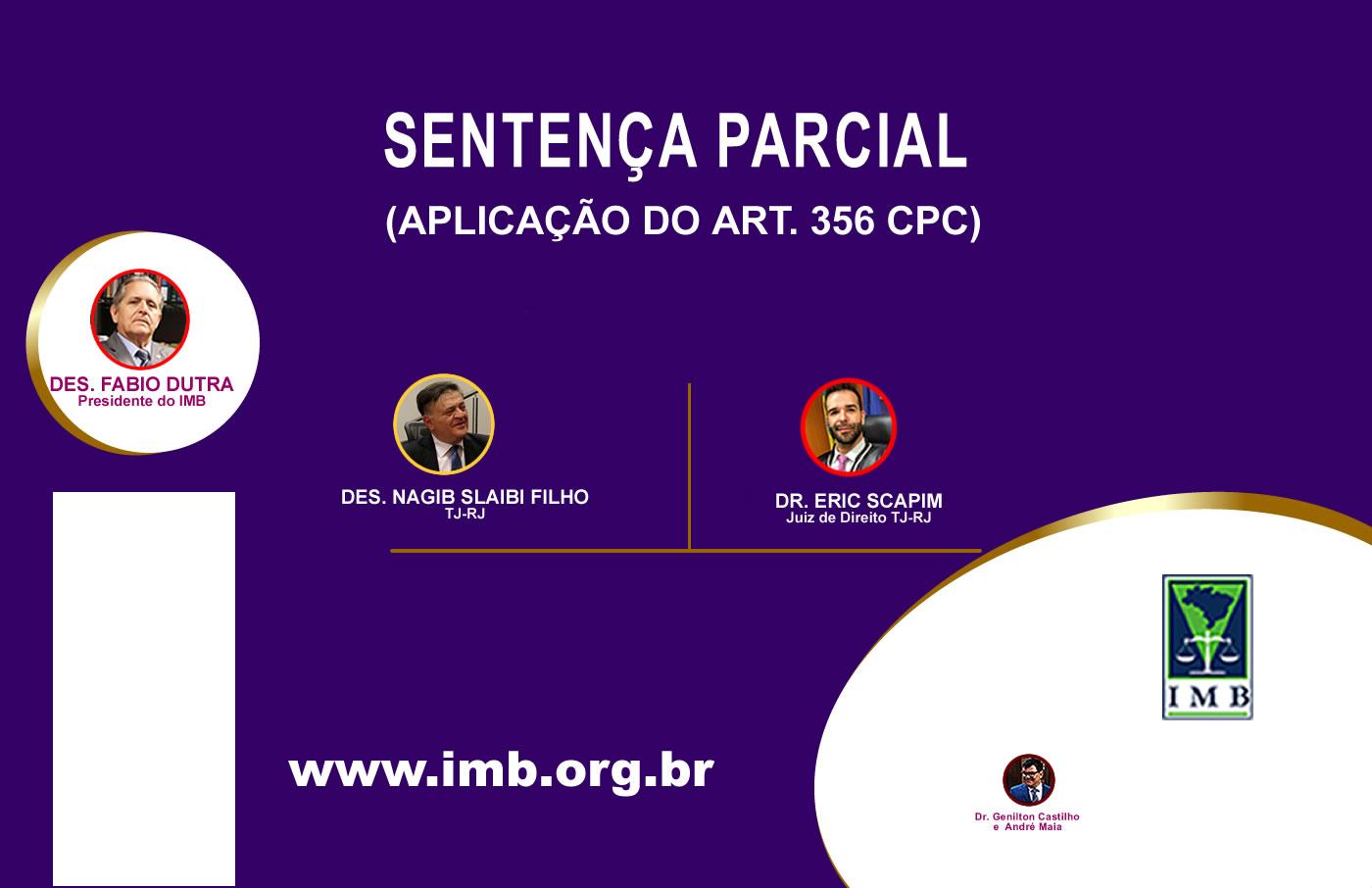 SENTENÇA PARCIAL (APLICAÇÃO DO ART. 356 CPC)