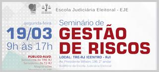Escola Judiciária Eleitoral do TRE-RJ promove seminário sobre gestão de riscos