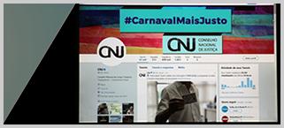 CNJ aproveita Carnaval para informar população sobre seus direitos