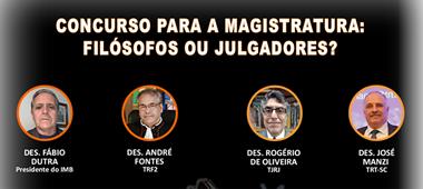 """""""Concurso para a Magistratura: Filósofos ou Julgadores?"""" é tema de Webinar do IMB"""